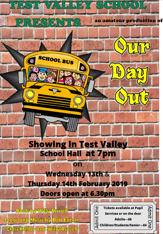Test Valley School presents an amateur production of Our Day Out